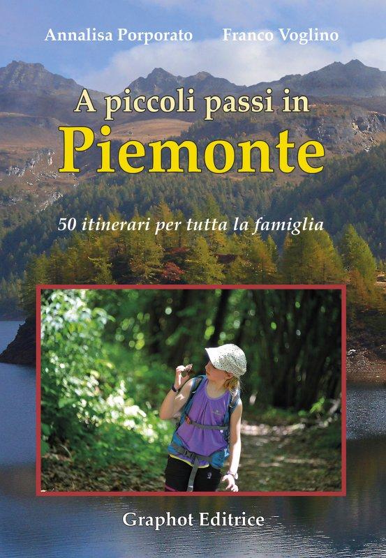 A piccoli passi in Piemonte