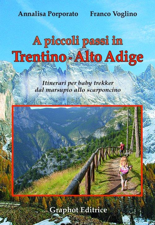 A piccoli passi in Trentino Alto-Adige