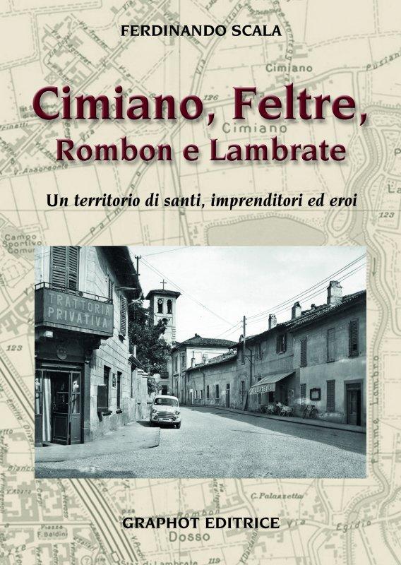 Cimiano, Feltre, Rombon e Lambrate