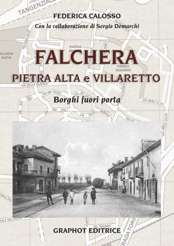 Falchera, Pietra Alta e Villaretto