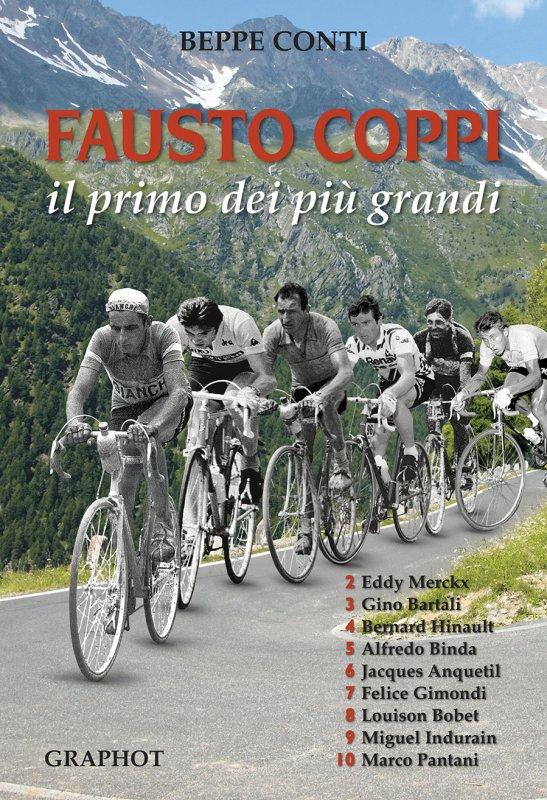 Fausto Coppi, il primo dei più grandi