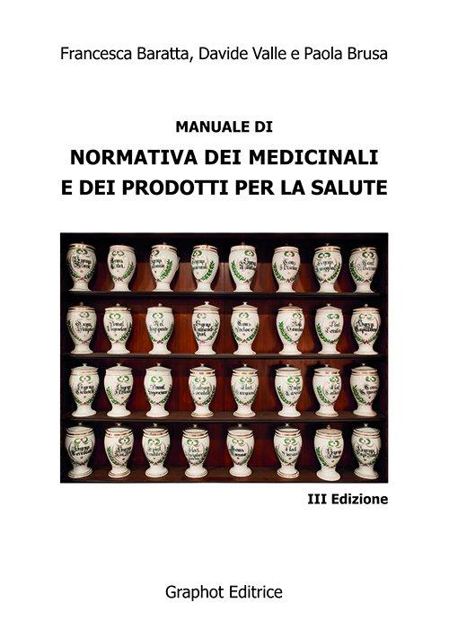 Manuale di normativa dei medicinali e dei prodotti per la salute