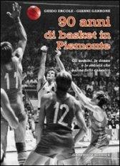 90 anni di basket in Piemonte