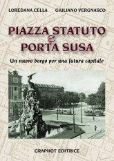 Piazza Statuto e Porta Susa