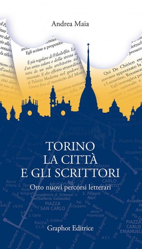 Torino, la città e gli scrittori