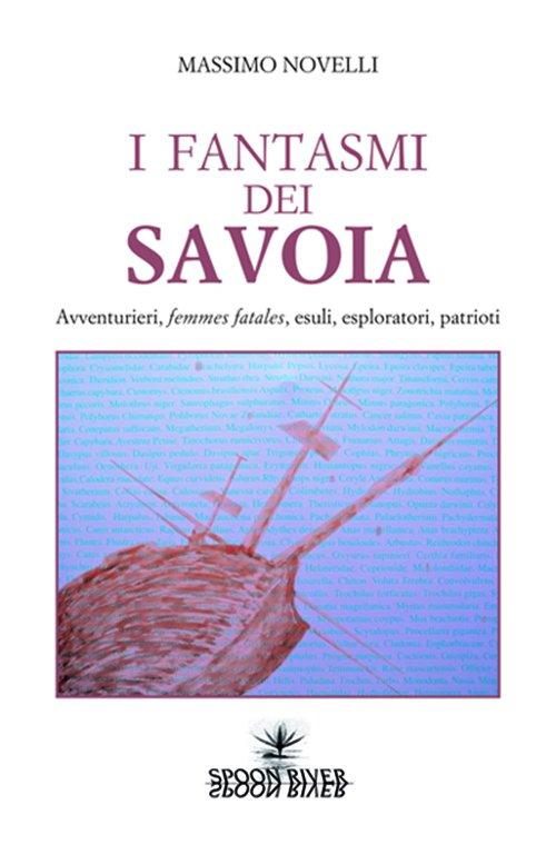 I fantasmi dei Savoia