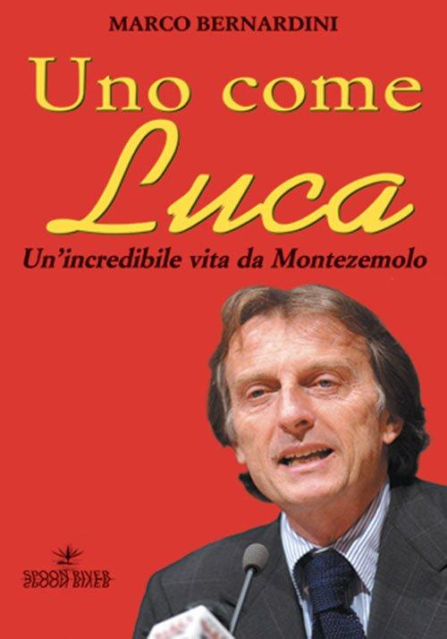 Uno come Luca