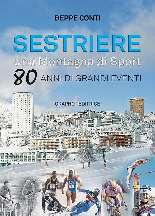 SESTRIERE, una montagna di Sport