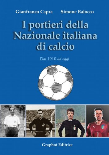 I portieri della Nazionale italiana di calcio