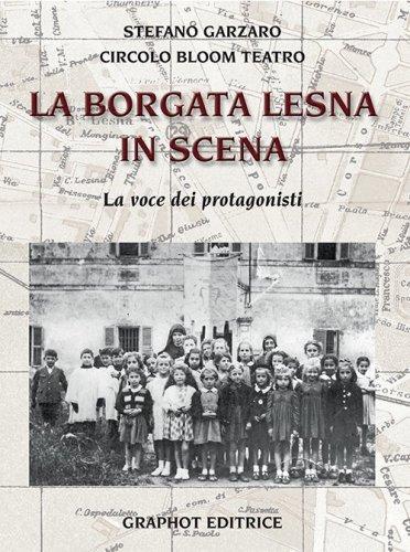 La Borgata Lesna in scena