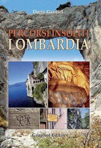 Percorsi insoliti in Lombardia