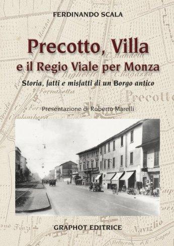 Precotto, Villa e il Regio Viale per Monza
