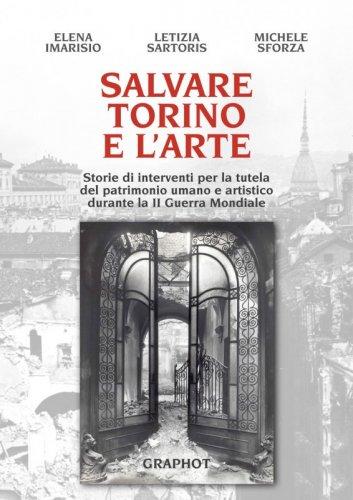 Salvare Torino e l'arte