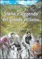 Storia e leggenda del grande ciclismo