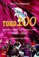 Toro 100