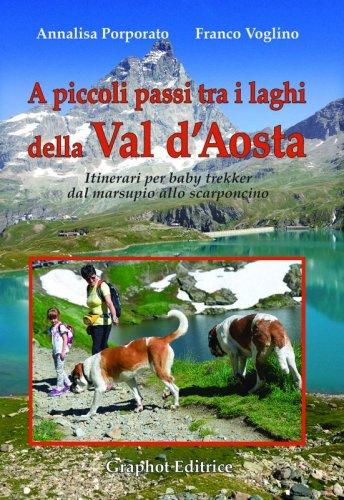 A piccoli passi tra i laghi della Val d'Aosta