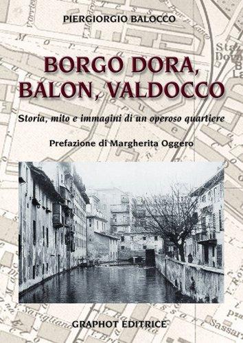 Borgo Dora, Balon, Valdocco