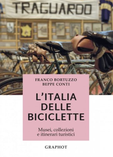 L'Italia delle biciclette